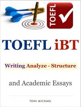 Ielts Writing Analyze – Structure and Academic Essays Collection, John Langan