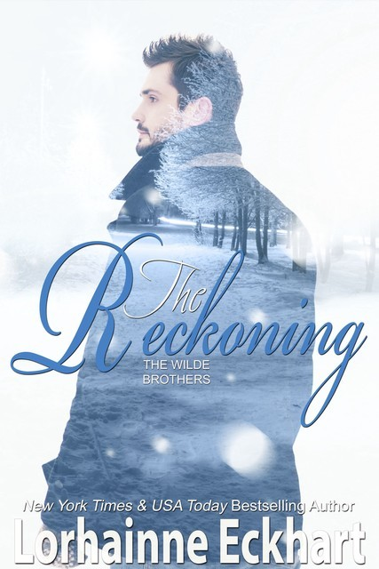 The Reckoning (A Wilde Brothers Christmas), Lorhainne Eckhart
