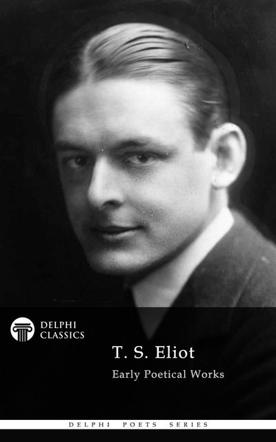 Collected Works of T. S. Eliot, T.S.Eliot