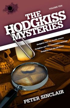 The Hodgkiss Mysteries Volume 10, Peter Sinclair