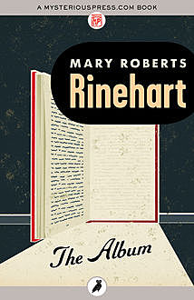 The Album, Mary Roberts Rinehart
