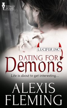 Dating for Demons, Alexis Fleming