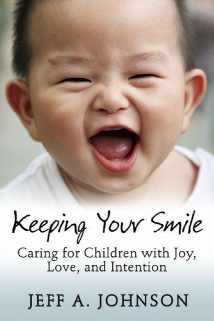 Keeping Your Smile, Jeff Johnson