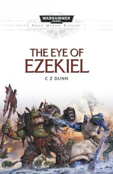The Eye of Ezekiel, C.Z.Dunn
