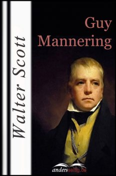 Guy Mannering, Walter Scott