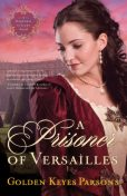 A Prisoner of Versailles, Golden Keyes Parsons