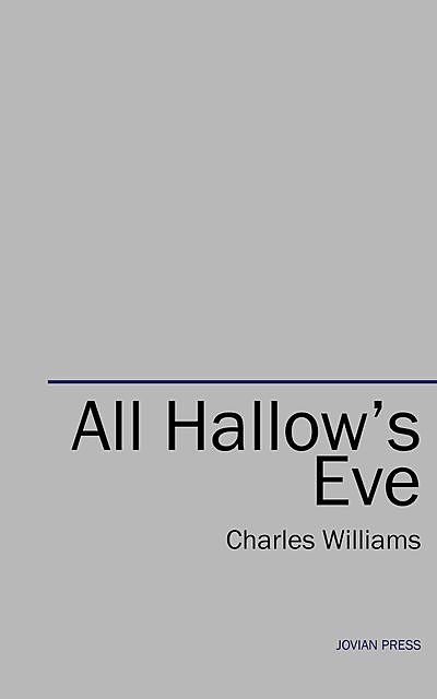 All Hallows' Eve, Charles Williams