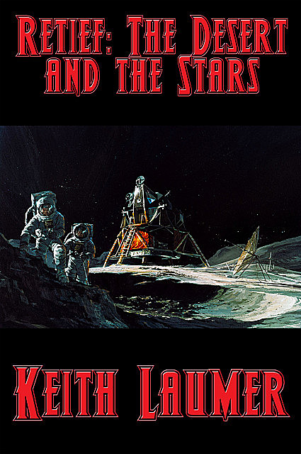 The Desert and the Stars, Keith Laumer