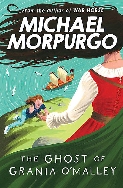 The Ghost of Grania O'Malley, Michael Morpurgo