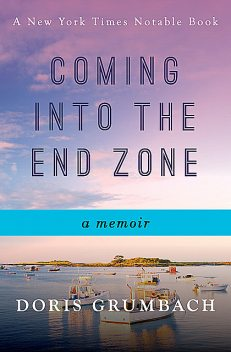 Coming into the End Zone, Doris Grumbach