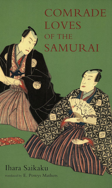 Comrade Loves of the Samurai, Saikaku Ihara, Edward Powys Mathers