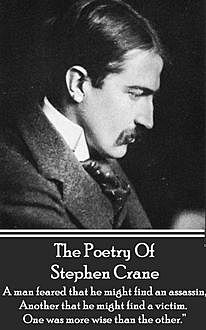The Poetry Of Stephen Crane, Stephen Crane