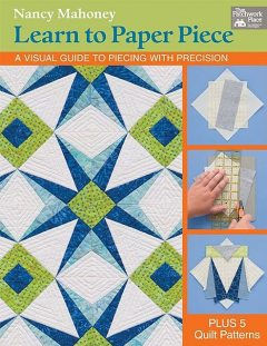 Learn to Paper Piece, Nancy Mahoney
