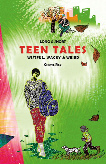 Long & Short Teen Tales, Cheryl Rao