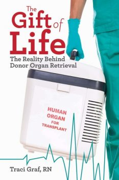 The Gift of Life, Traci Graf