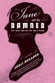 Jane and the Damned, Janet Mullany