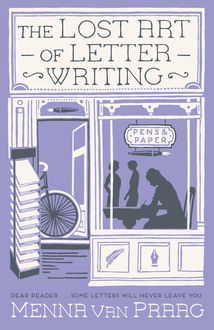 The Lost Art of Letter Writing, Menna van Praag