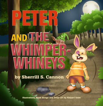 Peter and the Whimper-Whineys, Sherrill Cannon