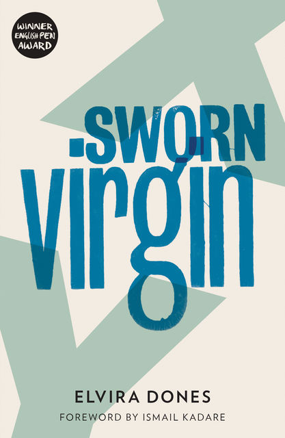 Sworn Virgin, Elvira Dones