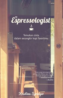The Espressologist, Kristina Springer