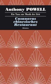 Casanovas chinesisches Restaurant, Anthony Powell