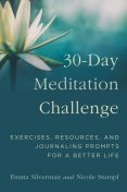 30-Day Meditation Challenge, Emma Silverman, Nicole Stumpf