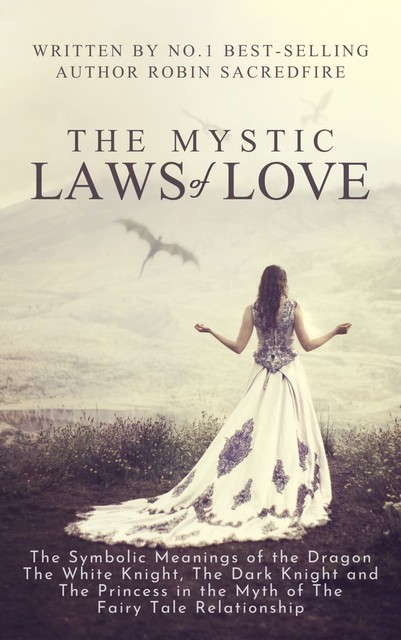 The Mystic Laws of Love, Robin Sacredfire