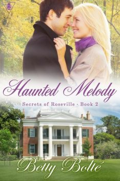 Haunted Melody, Betty Bolte