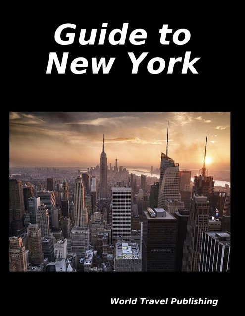 Guide to New York, World Travel Publishing