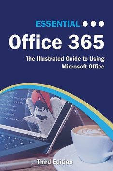 Essential Office 365 Third Edition, Kevin Wilson