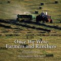 Once We Were Farmers and Ranchers, Pamela Palmer, Alan Fuchs
