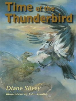 Time of the Thunderbird, Diane Silvey