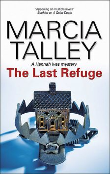 The Last Refuge, Marcia Talley
