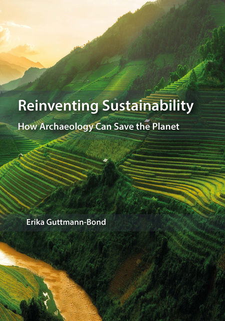 Reinventing Sustainability, Erika Guttmann-Bond