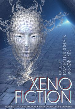 Xeno Fiction: More Best of Science Fiction, Damien Broderick