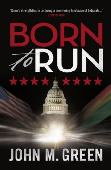 Born to Run, John M. Green