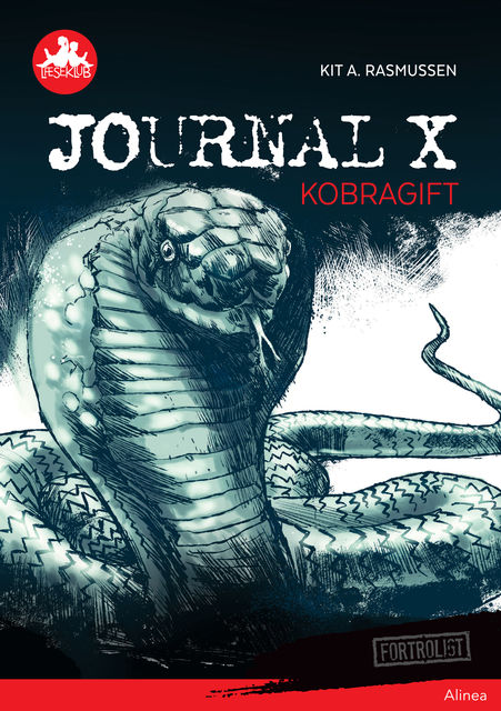 Journal X – Kobragift, Rød Læseklub, Kit A. Rasmussen