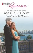 Guardian to the Heiress, Margaret Way