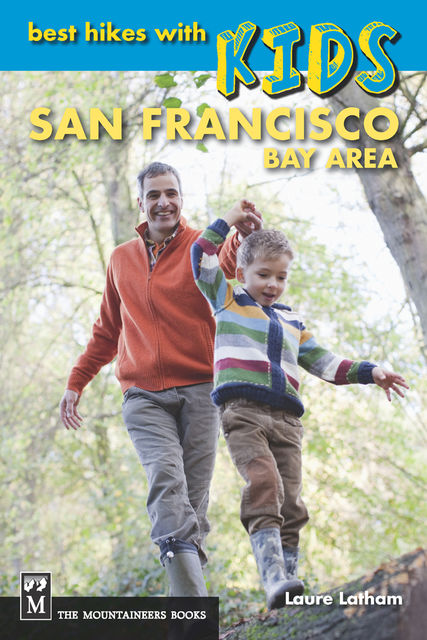 Best Hikes with Kids San Francisco Bay Area, Laure Latham