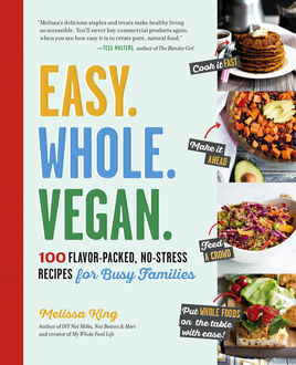 Easy. Whole. Vegan, Melissa King