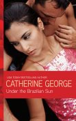 Under the Brazilian Sun, Catherine George