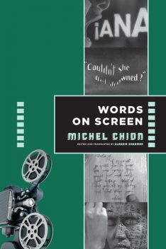 Words on Screen, Michel Chion