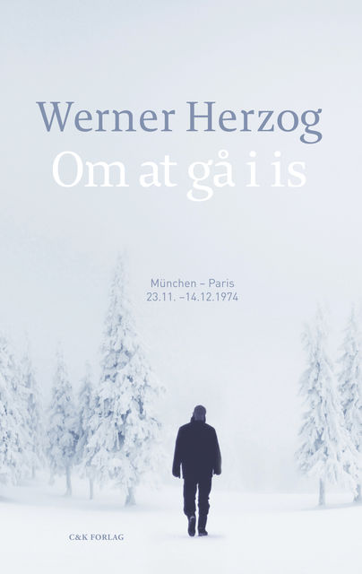 Om at gå i is, Werner Herzog
