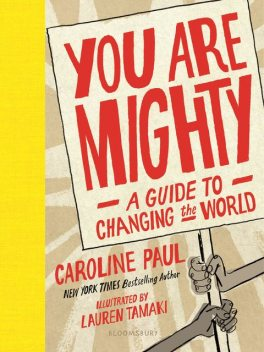 You Are Mighty, Caroline Paul
