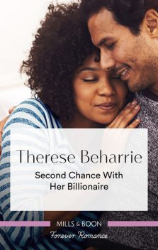 Second Chance with Her Billionaire, Therese Beharrie