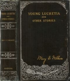 Young Lucretia and Other Stories, Mary Eleanor Wilkins Freeman