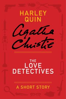 The Love Detectives, Agatha Christie