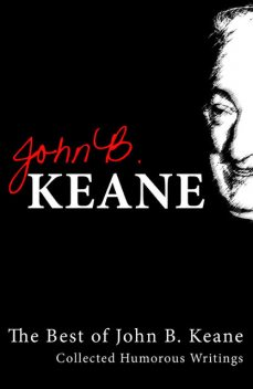 Best of John B Keane, Ireland's Favourite Author, John B Keane