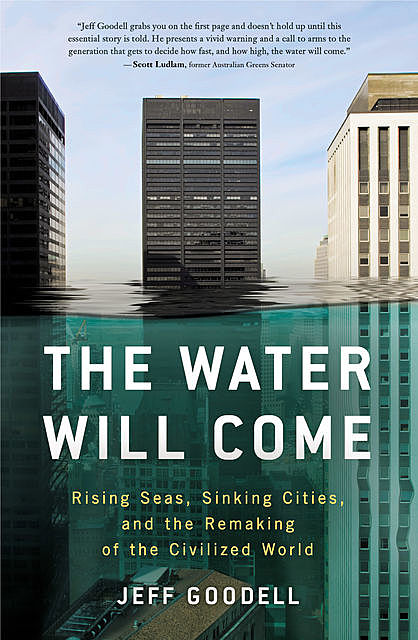 The Water Will Come, Jeff Goodell