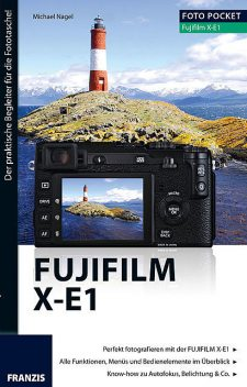 Foto Pocket Fujifilm X-E1, Michael Nagel